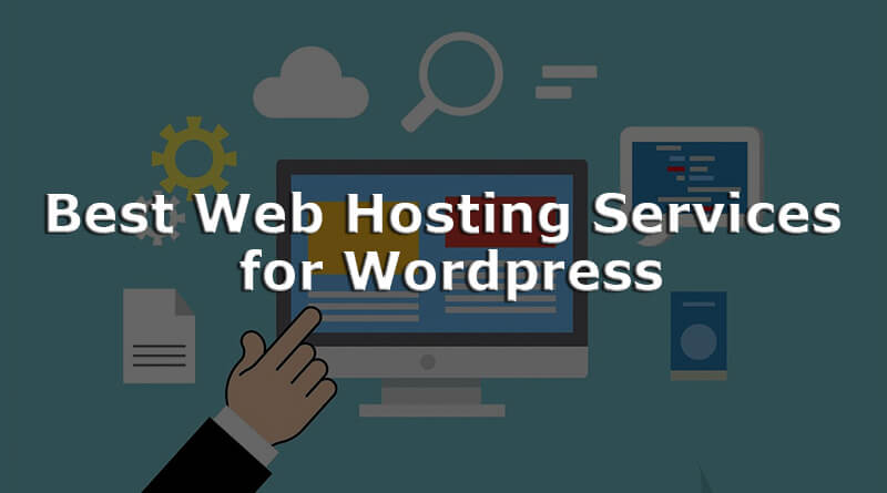 Best Web Hosting Services for Wordpress