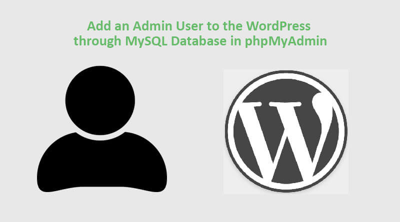 Create-an-Admin-User-to-the-WordPress-MySQL-Database-through-phpMyAdmin