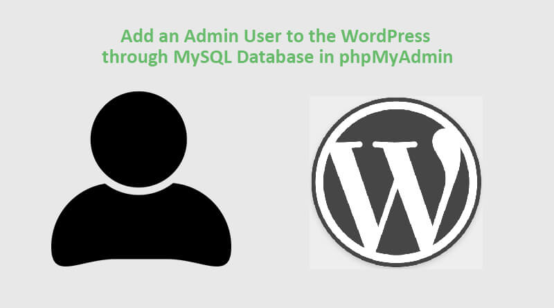 Create-an-Admin-User-to-the-WordPress-MySQL-Database-through-phpMyAdmin