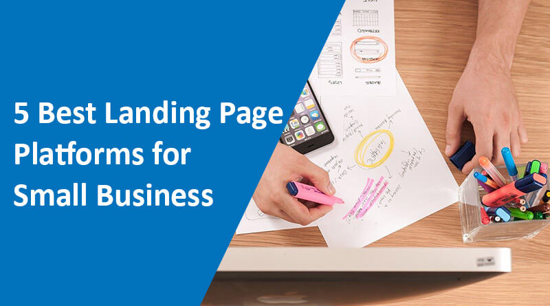 5-Best-Landing-Page-Platforms-for-Small-Business-Pros-and-Cons